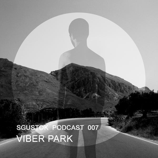 Viber Park — Sgustok Podcast 007